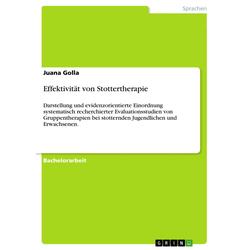 Effektivität von Stottertherapie: eBook von Juana Golla