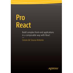 Pro React als Buch von Cassio de Sousa Antonio/ Cassio De Sousa Antonio