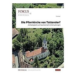 Die Pfarrkirche von Tattendorf. Franz Sauer  - Buch