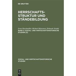 Ernst Bruckmüller; Michael Mitterauer; Helmut Stradal: Herrschaftsstruktur und Ständebildung. Band 3 als Buch von Ernst Bruckmüller/ Helmuth Strad...