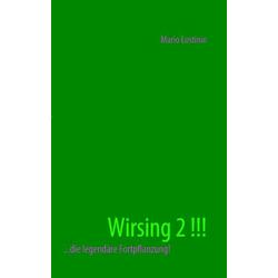 Wirsing 2 !!! als Buch von Mario Lostinio