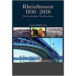 Rheinhessen 1816-2016. Gunter Mahlerwein  - Buch