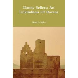 Danny Sellers als Taschenbuch von Mykel D. Myles
