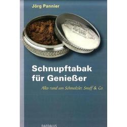 Schnupftabak für Genießer als Buch von Jörg Pannier
