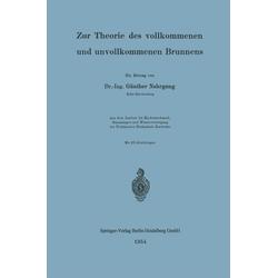 Zur Theorie des vollkommenen und unvollkommenen Brunnens als Buch von Günther Nahrgang