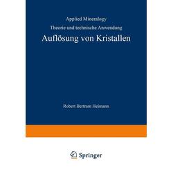 Auflösung von Kristallen: eBook von R. B. Heimann