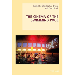 The Cinema of the Swimming Pool als Buch von