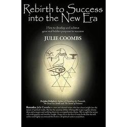 Rebirth to Success Into the New Era als Buch von Coombs Julie Coombs