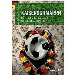 Kaiserschmarrn. Ralf Friedrichs  - Buch