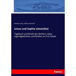 Lenau und Sophie Löwenthal als Buch von Nicolaus Lenau/ Sophie Löwenthal