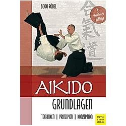 Aikido Grundlagen. Bodo Rödel  - Buch
