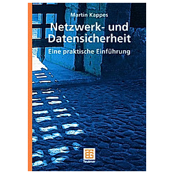 Netzwerk- und Datensicherheit. Martin Kappes  - Buch