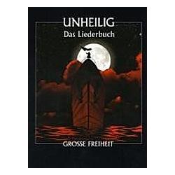 Das Liederbuch - Grosse Freiheit  piano/vocal/guitar. Unheilig  - Buch