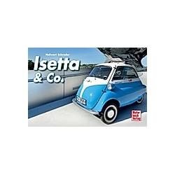 Isetta & Co.. Halwart Schrader  - Buch