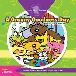 A Granny Goodness Day: eBook von Joyce Ann Evans