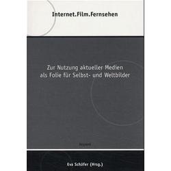 Internet. Film. Fernsehen als Buch von