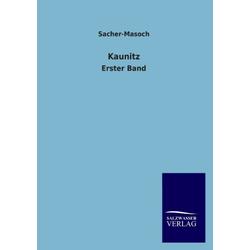 Kaunitz als Buch von Sacher-Masoch