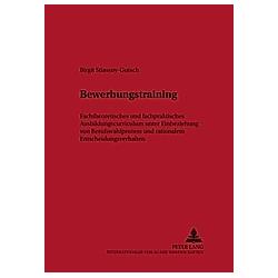 Bewerbungstraining. Birgit Stiassny-Gutsch  - Buch