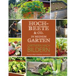 Hochbeete & Co. in meinem Garten als Buch von