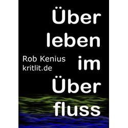 Überleben im Überfluss: eBook von Rob Kenius