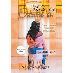 Masks Off Crowns On als Buch von Nataya Cowart