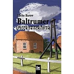 Baltrumer Glockenschlag. Ulrike Barow  - Buch