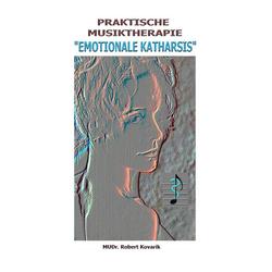 Musiktherapie: eBook von Robert Kovarik