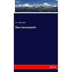 Über Keratoplastik. Sellerbeck  - Buch
