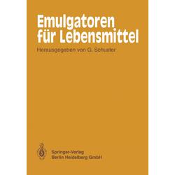 Emulgatoren für Lebensmittel als Buch von W. F. Adams/ A. Feuerstein/ H. Gölitz/ F. Kielmeyer/ J. Kroll