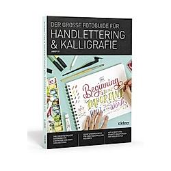 Der Große Fotoguide für Handlettering & Kalligrafie