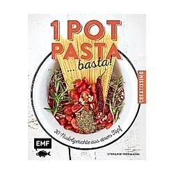 One Pot Pasta ... basta!