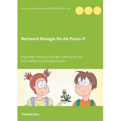 Netzwerk Biologie für die Praxis 1F als Buch von