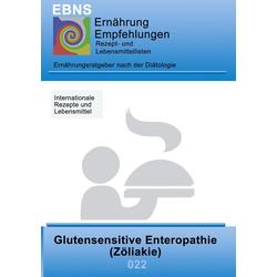 Ernährung bei Zöliakie (Glutenunverträglichkeit) als Buch von Josef Miligui