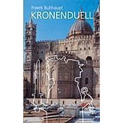 Kronenduell. Freerk Bulthaupt  - Buch