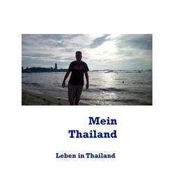 Mein Thailand: eBook von