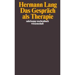Das Gespräch als Therapie: Taschenbuch von Hermann Lang/ Hans-Georg Gadamer