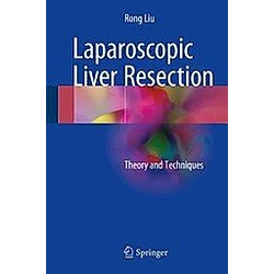 Laparoscopic Liver Resection - Buch