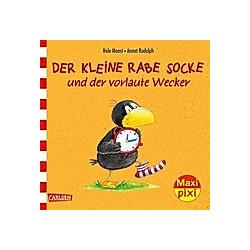 Der kleine Rabe Socke und der vorlaute Wecker. Nele Moost  - Buch