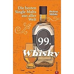 99 x Whisky. Petra Milde  - Buch