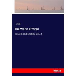 The Works of Virgil als Buch von Virgil