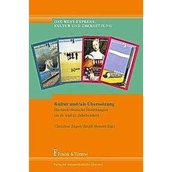 Kultur und/als Übersetzung - Buch