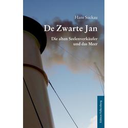 De Zwarte Jan als Buch von Hans Suckau