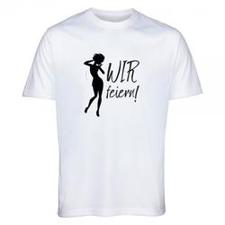 """T-Shirt Junggesellinnenabschied """"Wir feiern"""""""