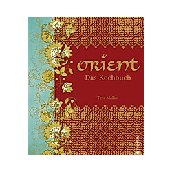 Orient. Das Kochbuch. Tess Mallos  - Buch
