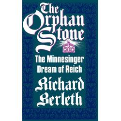 The Orphan Stone als Buch von Richard J. Berleth