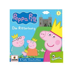 Peppa Pig - 001/Die Ritterburg (und 5 weitere Geschichten) (CD)