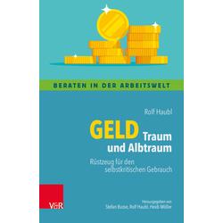 Geld - Traum und Albtraum: Buch von Rolf Haubl