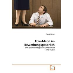 Frau-Mann im Bewerbungsgespräch als Buch von Tanja Häcker