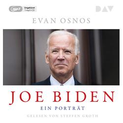 Joe Biden. Ein Porträt als Hörbuch CD von Evan Osnos