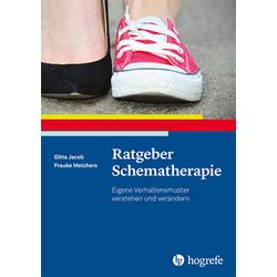 Ratgeber Schematherapie: Buch von Gitta Jacob/ Frauke Melchers